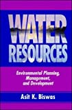Water Resources: Environmental Planning, Management and Development