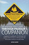 img - for The Northern Forest Canoe Trail Through-Paddler's Companion: 2nd Edition. A guidebook to paddling the 740-mile water trail from its western terminus ... to the eastern terminus in Fort Kent, Maine. Paperback December 7, 2014 book / textbook / text book
