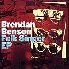 Folk Singer by Brendan Benson