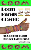 Loom Bands Combo! Six Loom Band Finger Patterns.: Six Loom Band Jewelry Patterns To Make By Hand... Without A Loom!