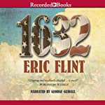 1632: Ring of Fire, Book 1 (       UNABRIDGED) by Eric Flint Narrated by George Guidall