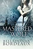 img - for Mastered By A Wolf (The Common Kind, Book 1) book / textbook / text book
