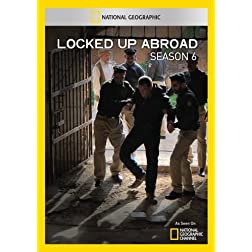 Locked Up Abroad: Season Six (2 Discs)