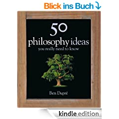 50 Philosophy Ideas You Really Need to Know (50 Ideas You Really Need to Know series)