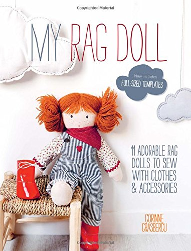 My Rag Doll: 11 Dolls With Clothes And Accessories To Sew front-923019