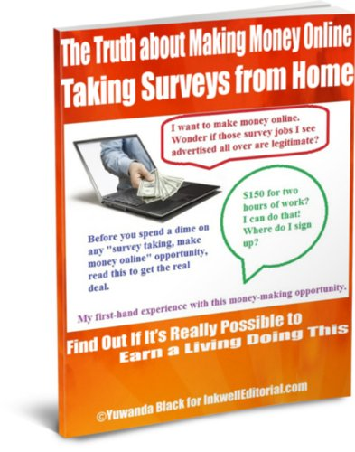 The Truth about Making Money Online Taking Surveys from Home: Find Out If It's Really Possible to Make a Living Doing This (Making Money With Surveys compare prices)