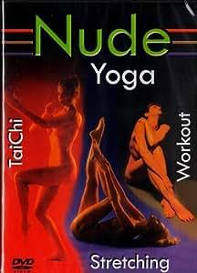 Nude Yoga , Nude Tai Chi , Nude Stretching