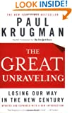 The Great Unraveling: Losing Our Way in the New Century (Updated and Expanded)