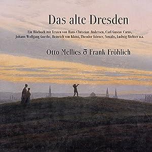 Das alte Dresden Hörbuch