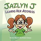 Jazlyn J Learns Her Address