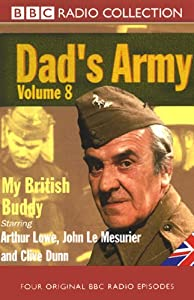 Dad's Army, Volume 8: My British Buddy | [Jimmy Perry, David Croft]