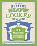 The Great Healthy Slow Cooker Book: 3...