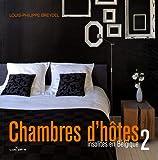 echange, troc Louis-Philippe Breydel, Ghislaine Horenbach - Chambres d'hôtes insolites en Belgique : Tome 2