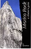 img - for Mexico rock: A climber's guide book / textbook / text book
