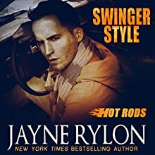 Swinger Style: Hot Rods, Book 5 (       UNABRIDGED) by Jayne Rylon Narrated by Gregory Salinas