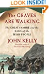 The Graves Are Walking: The Great Fam...