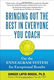 img - for By Ginger Lapid-Bogda Bringing Out the Best in Everyone You Coach [Hardcover] book / textbook / text book