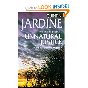 Unnatural Justice (Oz Blackstone Mysteries) Quintin Jardine