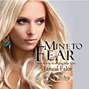 Mine to Fear: Mine, Book 3 | Janeal Falor