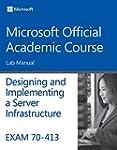 Exam 70-413 Designing and Implementin...