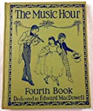 img - for The Music Hour Fourth Book book / textbook / text book