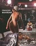 echange, troc Harry Bellet, Robert Bonaccorsi, Carine Roma-Clément, Gaëlle Rageot-Deshayes - François Boisrond : Monographie