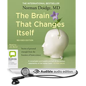 The Brain that Changes Itself (Unabridged)