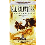 Gauntlgrym: Neverwinter Saga, Book Iby R.A. Salvatore