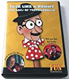 Talk Like a Dummy DVD - The Art of Ventriloquism Has Never Been Easier to Learn!