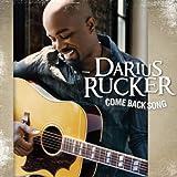 Come Back Song - Darius Rucker