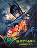 """""""Batman Forever"""": The Official Movie Book"""
