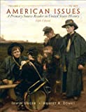 img - for American Issues: A Primary Source Reader in United States History, Volume 1 (5th Edition) book / textbook / text book