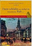 Kleines Adventsbuch - Dann schlafen sie sicher in himmlischer Ruh ...: Ein Sherlock-Holmes-Krimi in 24 Kapiteln