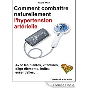 comment traiter naturellement l'hypertension