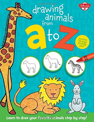Drawing Animals from A to Z: Learn to draw your favorite animals step by step! (Drawing from A to Z) (Walter Foster Learn To Draw compare prices)