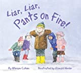 Liar, Liar, Pants on Fire! (We Love First Grade!)