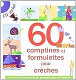 60 comptines et formulettes pour crèche