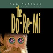 The Do-Re-Mi: A California Century Mystery, Book 4 | [Ken Kuhlken]