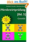 Pferdewirtpr�fung [Bd 5]: -Genetik-
