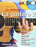 Je Débute la Guitare Vol 2 (+ 1 CD +1 DVD)