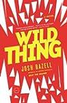Wild Thing: A Novel
