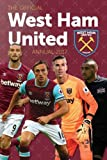 The Official West Ham United Annual 2017 (Annuals 2017)