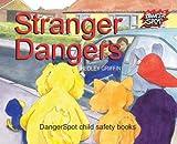 Stranger Dangers (Dangerspot)