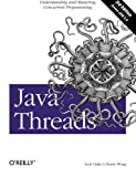 Java Threads (0596007825) by Scott Oaks