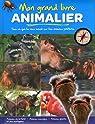 Grand Livre Animalier (Mon) Animaux de la Ferme Animaux Sauvages Géants
