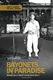 img - for Bayonets in Paradise: Martial Law in Hawai'i during World War II book / textbook / text book