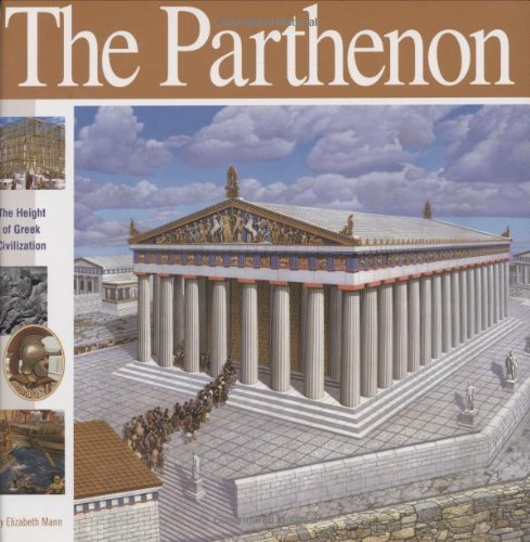 The Parthenon: The Height of Greek Civilisation (Wonders of the World)