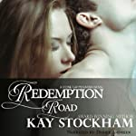 Redemption Road: A Stone Gap Mountain Novel | Kay Stockham