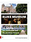 Rijksmuseum: The Building, the Collec...