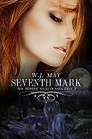 Seventh Mark - Part 2 (The Hidden Secrets Saga) (English Edition)